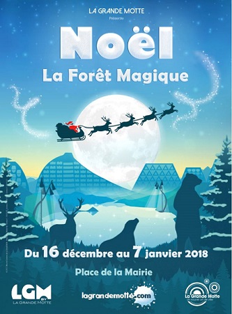 noel 2018 a la grande motte Noël : La forêt magique Agenda La Grande Motte Hérault, EscapadesLR noel 2018 a la grande motte